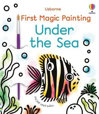 First Magic Painting Under the Sea book