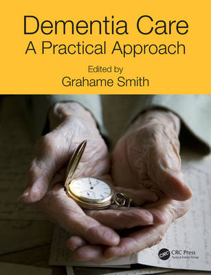 Dementia Care by Grahame Smith