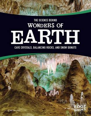 The Science Behind Wonders of Earth by Amie Jane Leavitt