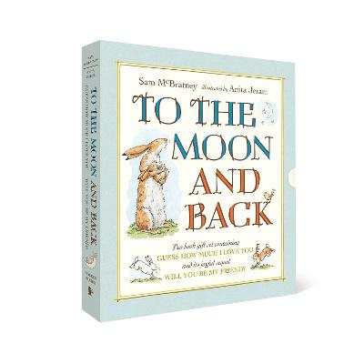 To the Moon and Back: Guess How Much I Love You and Will You Be My Friend? Slipcase by Sam McBratney