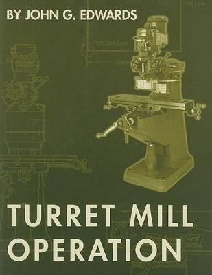 Turret Mill Operation book