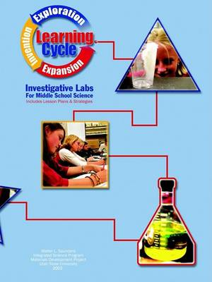 Student Centered Investigative Labs for Middle School Science by Walter Saunders