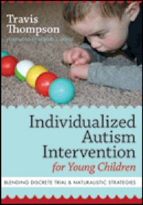 Individualized Autism Intervention for Young Children book
