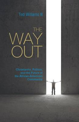 The Way Out by Ted Williams