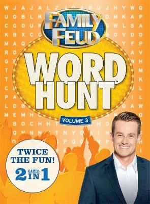 Family Feud Word Hunt 3 by Bauer Books