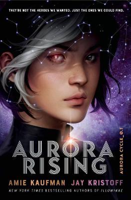 Aurora Cycle: #1 Aurora Rising by Amie Kaufman