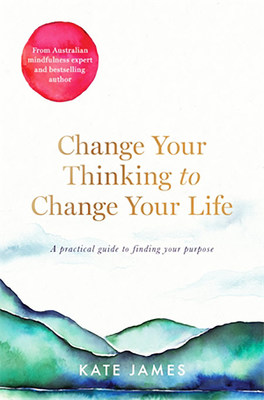 Change Your Thinking to Change Your Life book