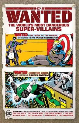 DC's Wanted: The World's Most Dangerous Supervillains by Various