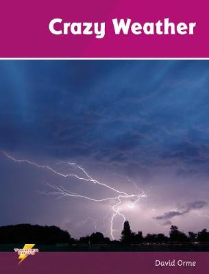 Crazy Weather by David Orme