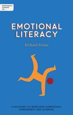 Independent Thinking on Emotional Literacy: A passport to increased confidence, engagement and learning book