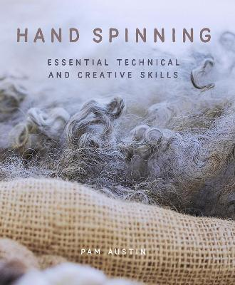 Hand Spinning by Pam Austin