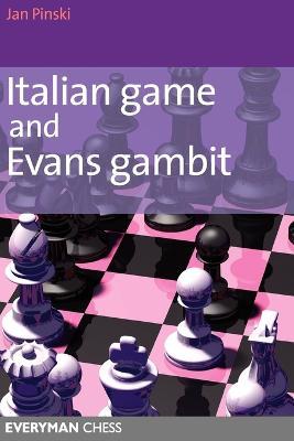 Italian Game and Evans Gambit by Jan Pinski