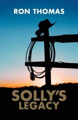 Solly's Legacy by Ron Thomas
