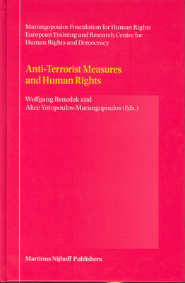 Anti-Terrorist Measures and Human Rights by Wolfgang Benedek