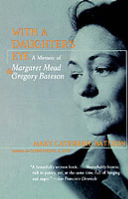 With a Daughter's Eye by Mary Catherine Bateson