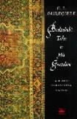 Beelzebub's Tales to His Grandson: All and Everything by George Gurdjieff