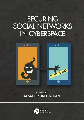 Securing Social Networks in Cyberspace book