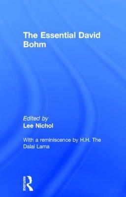 The Essential David Bohm by Lee Nichol