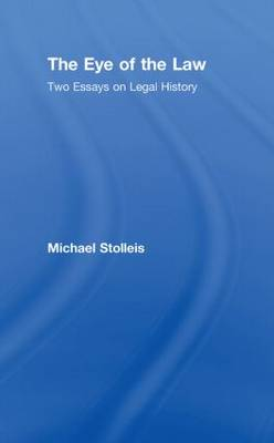 The Eye of the Law by Michael Stolleis