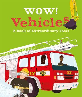 Wow! Vehicles by Jacqueline McCann