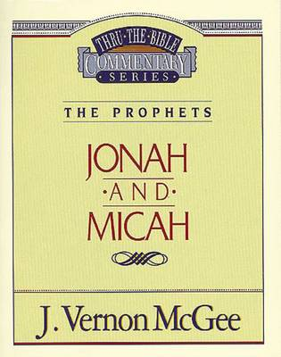 Jonah / Micah by Dr J Vernon McGee
