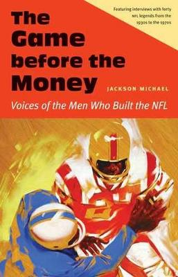 Game before the Money by Jackson Michael