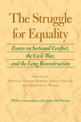 The Struggle for Equality by Orville Vernon Burton