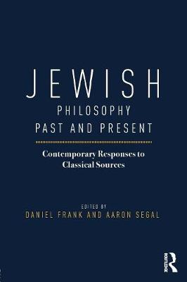 Jewish Philosophy Past and Present by Daniel Frank