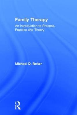 Family Therapy by Michael D. Reiter