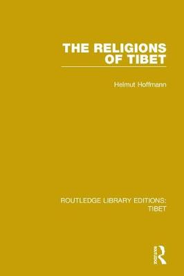 The Religions of Tibet by Helmut Hoffmann