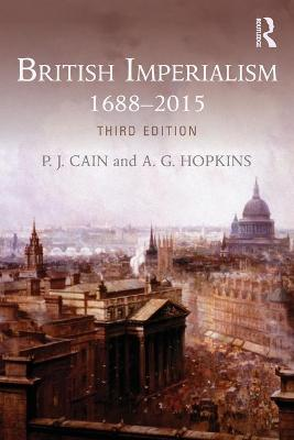 British Imperialism by P. J. Cain