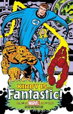 Kirby Is...fantastic King-sized Hardcover by Stan Lee