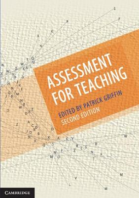 Assessment for Teaching by Patrick Griffin