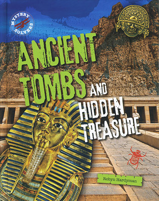 Ancient Tombs and Hidden Treasure book