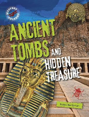 Ancient Tombs and Hidden Treasure book