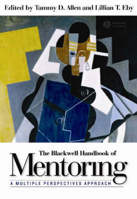 Blackwell Handbook of Mentoring by Tammy D. Allen