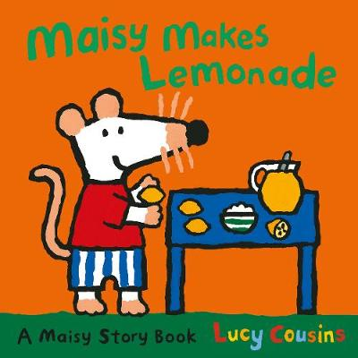 Maisy Makes Lemonade book
