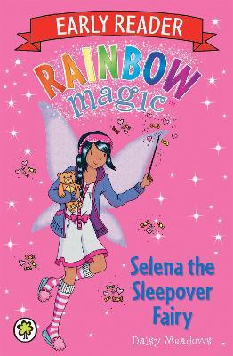 Rainbow Magic: Selena the Sleepover Fairy by Daisy Meadows