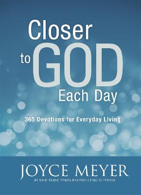 Closer to God Each Day Devotional by Joyce Meyer