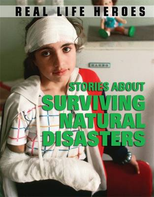 Stories About Surviving Natural Disasters by Dr Jen Green