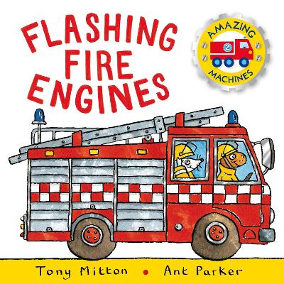 Amazing Machines: Flashing Fire Engines book