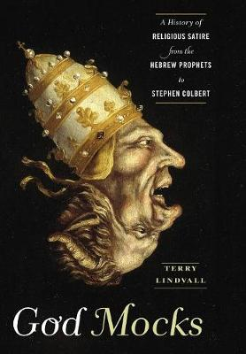 God Mocks by Terry Lindvall