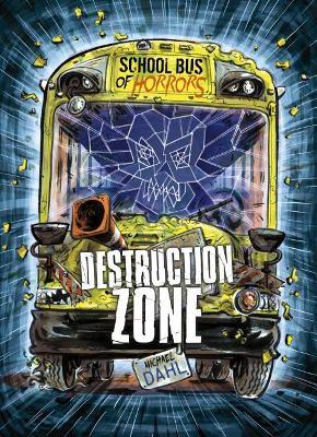 Destruction Zone by Michael Dahl