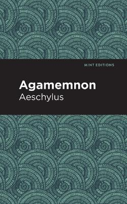 Agamemnon by Aeschylus