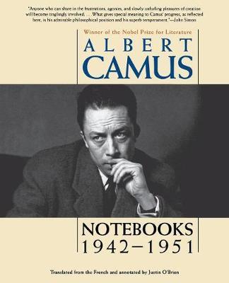 Notebooks 1942-1951 by Albert Camus