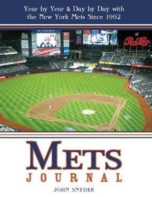 Mets Journal by John Snyder