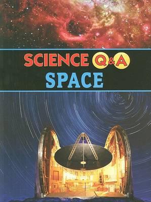 Science QandA: Space by Edward Willett