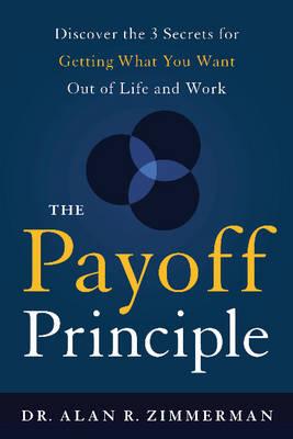 Payoff Principle by Alan Zimmerman