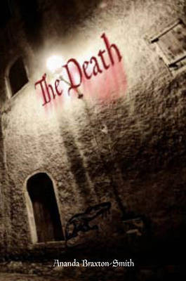The Death by Ananda Braxton-Smith