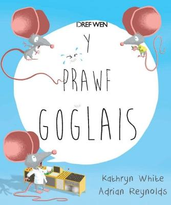 Prawf Goglais, Y by Kathryn White